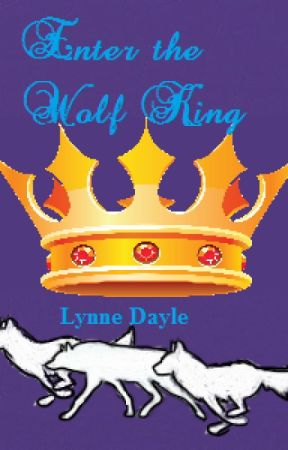 Enter the Wolf King by RebeccaTopp