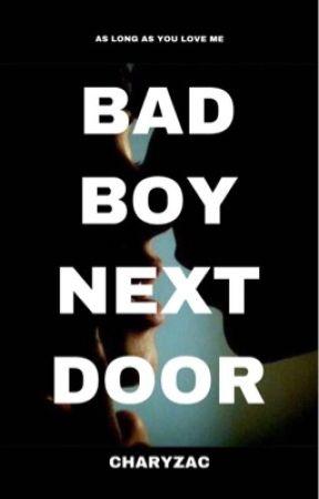 Bad Boy Next Door by charyzac