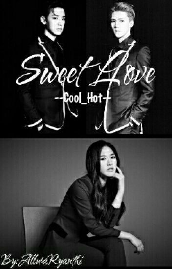 Sweet Love [Cool__hot]