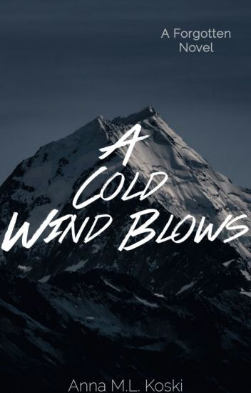 A Cold Wind Blows (The Forgotten series, #3)