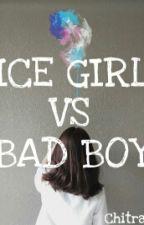 Ice Girl Vs Bad Boy by Chtrxxxyyy