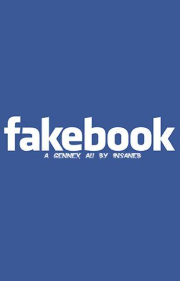 Fakebook Ξ Gennex AU