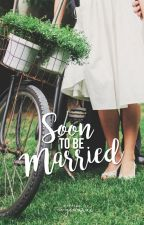 Soon to be Married (Editing) by ivysaurux