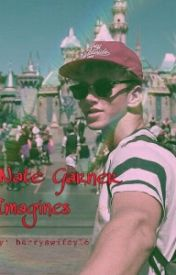 Nate Garner Imagines  by harryswifey16