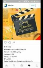 Crazy Director by stories_com