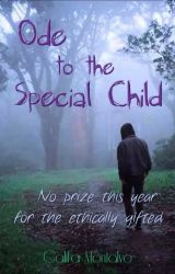 Ode to the Special Child by Califia