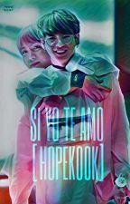 SI YO TE AMO [HOPEKOOK] by Ilze1312NOONA