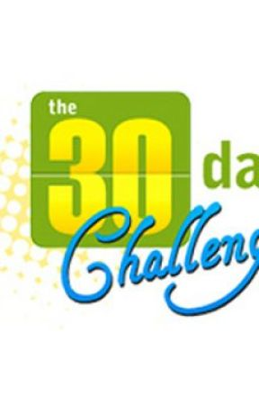 30 day challenge by slytherclaw7