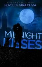 Midnight Kisses| ✓ by feetmadeofstars