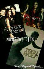 Dilemmes TW|TO|TVD  by -OriginalHybrid-