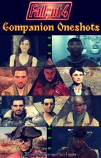 Fallout 4 Companion Oneshots by DarkTragician