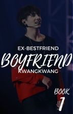 Ex-Bestfriend's Boyfriend | Jeon Jungkook Fanfic | EDITING. MAJOR EDITING by KwangKwang_