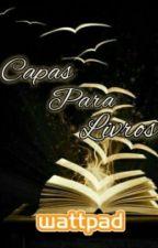 Capas Para Livros - Parte 2 |Fechado| by Livros_1