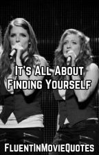 It's All About Finding Yourself by FluentInMovieQuotes