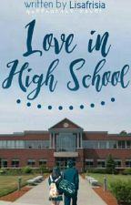 Love in High School by acafrisiaa