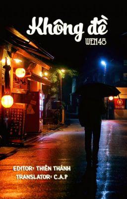 Đọc truyện [Fanfic - AKB48] Không đề 03 (Hoàn)