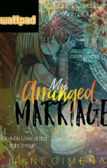 My Arranged Marriage |•NaLu•|
