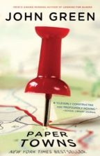 Paper Towns by John Green by DungNguyenPhngDung
