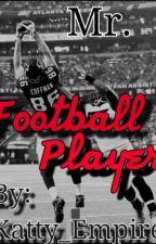 Mr. Football Player™ by Katty_Empire