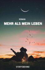 Mehr als mein Leben #PlatinAward18  by storysbehind