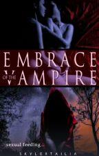Embrace Of The Vampire {Futanari} [Erotica One-shot]  by MrsSkylerTailia