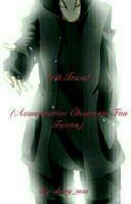 Lost Friend (Assassination Classroom Fan Fiction) by cherry_mas
