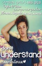 Understand | Cameron Dallas  by SilviaAvenue