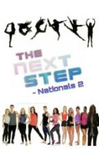 The Next Step ~ Nationals 2 (Season 5) by TNS_Jiley5