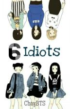 6 Idiots by Chayyywin