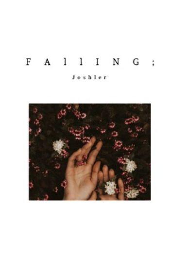 Falling; Joshler [2 of 3 books ]