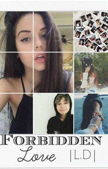 Forbidden Love |L.D|