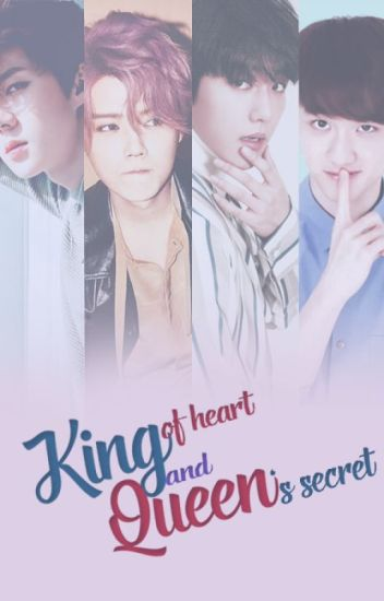 King of heart & Queen's secret - II [wattpad edition ]