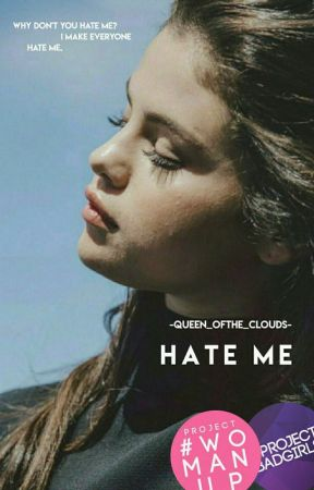Hate Me[COMING SOON] by -Queen_OfThe_Clouds-
