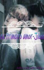Meu Primeiro Amor - Jikook ♡ by UmaKpopperSofredora