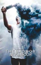 The Bad Boy Neighbour  by purelyaddictive