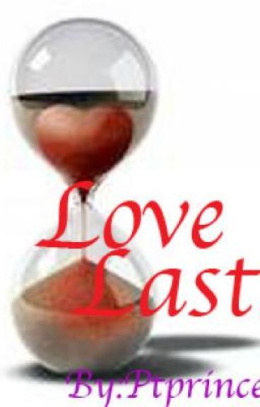 Love Lasts  (on hold)