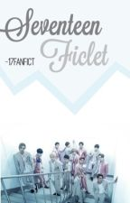 Seventeen Ficlet by 17fanfict