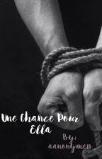 Une Chance pour Ella by Carpette18