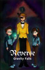Reverse/Gravity Falls by PG_Scott