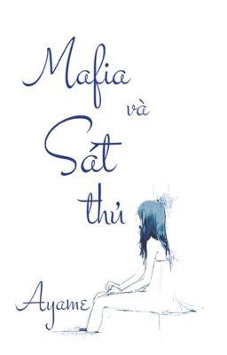 Đọc truyện [Fanfiction]12 chòm sao:Mafia và Sát thủ