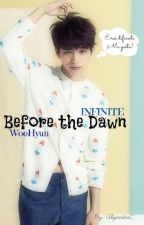 Before the dawn (INFINITE Woohyun) by _IsYourGirlAC