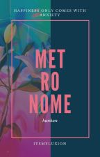 Metronome | HunHan by itsmyluxion
