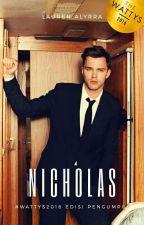 Nicholas ✔ by LaurenAlyrra