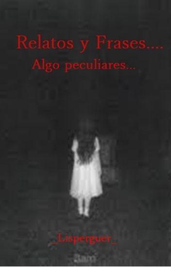 Relatos Y Frases De Terror Liz Wattpad