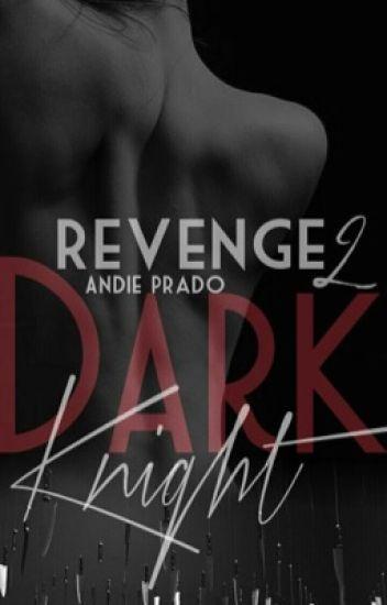 Dark Knight 2 - Revenge