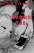 Midnight Calls by Silentobserver1