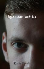Eyes can not lie by lunaEM