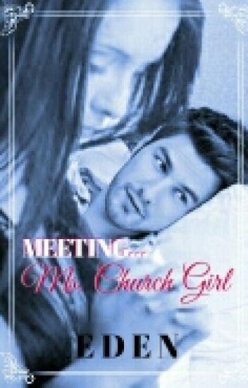 Meeting Ms. Church Girl