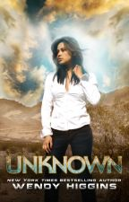Unknown by WendyHigginsWrites