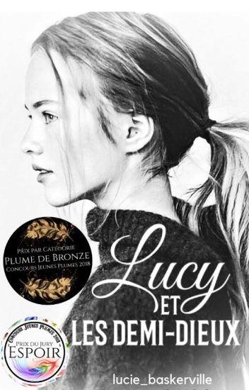 Lucy et les demi-dieux  /EN PAUSE\